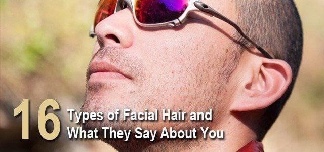 16 Types Of Facial Hair
